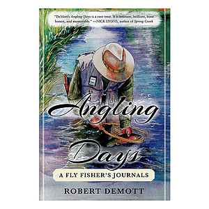 Angling Days A Fly Fisher