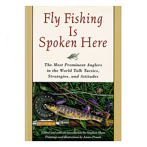 Fly Fishing Is Spoken Here