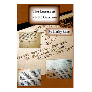 The Letters to Everett Garrison