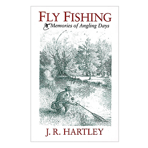 Fly Fishing Memories
